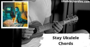Stay Ukulele Chords Info By Victoria Justice