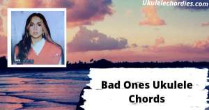 Read more about the article Bad Ones Ukulele Chords By Tate McRae