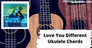 Love You Different Ukulele Chords By Justin Bieber feat. Beam
