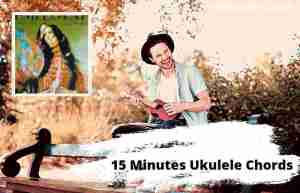 Read more about the article 15 Minutes Ukulele Chords By Demi Lovato
