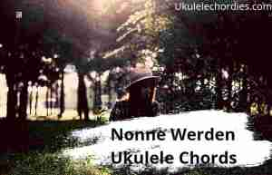 Read more about the article Nonne Werden Ukulele Chords By Funny van Dannen