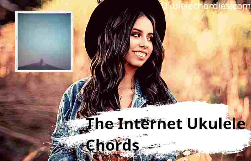Read more about the article The Internet Ukulele Chords By Manchester Orchestra