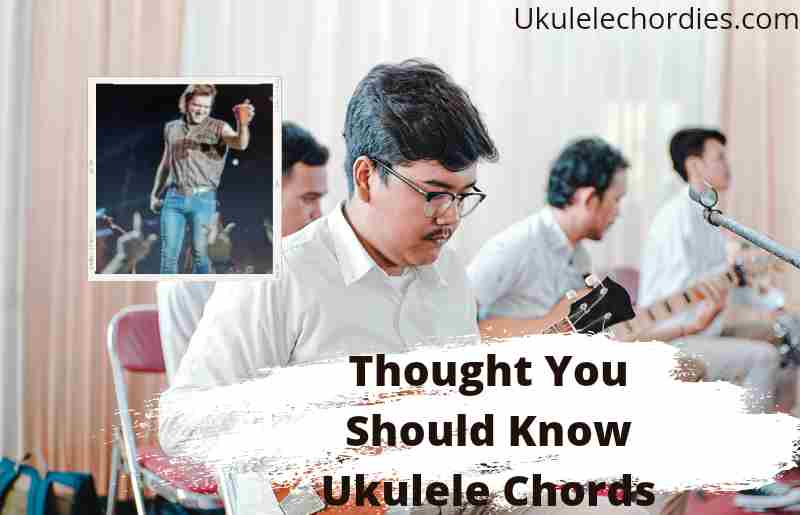 Thought You Should Know Ukulele Chords By Morgan Wallen