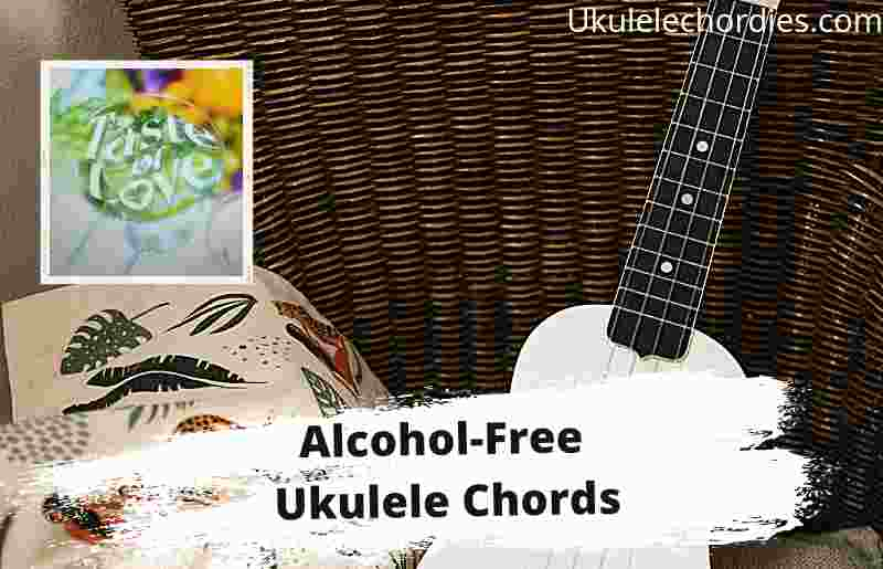 Read more about the article Alcohol-Free Ukulele Chords By Twice