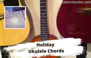 Read more about the article Holiday Ukulele Chords By KSI