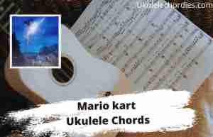 Read more about the article Mario Kart Ukulele Chords By Powfu feat. Travis Barker