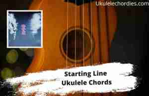 Read more about the article Starting Line Ukulele Chords By Luke Hemmings