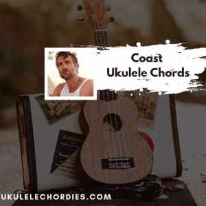 Read more about the article Coast Ukulele Chords by Ryan Hurd