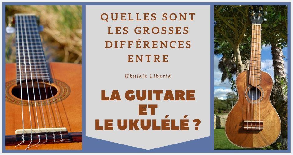 Différences entre la Guitare et le Ukulélé