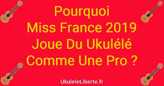 Miss France 2019 joue du Ukulélé