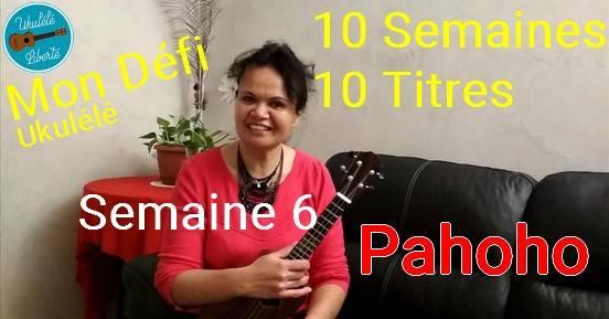 Pahoho Ukulélé - Défi Ukulélé