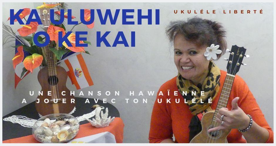 Ka uluwehi o ke kai au ukulele