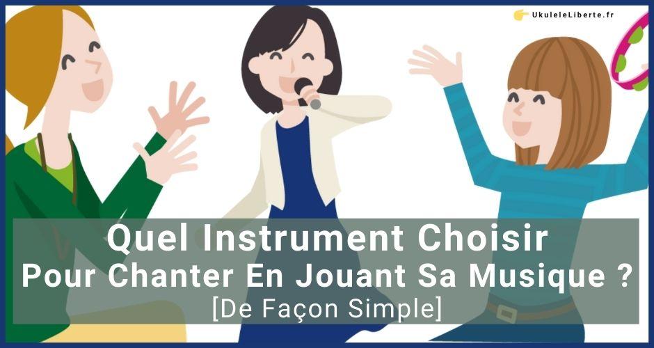 Chanter en jouant un instrument