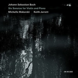 Keith Jarrett and Michelle Makarski