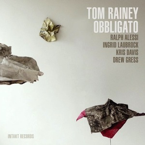 Tom-Rainey-obbligato