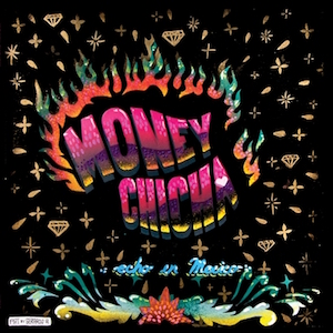 money-chicha