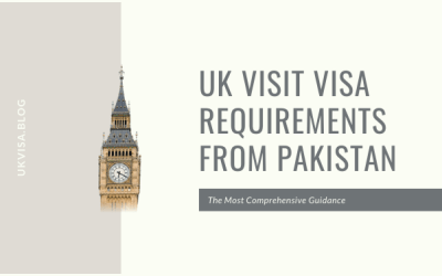 How to Apply UK Visit Visa from Pakistan for Tourism in 2020/21?