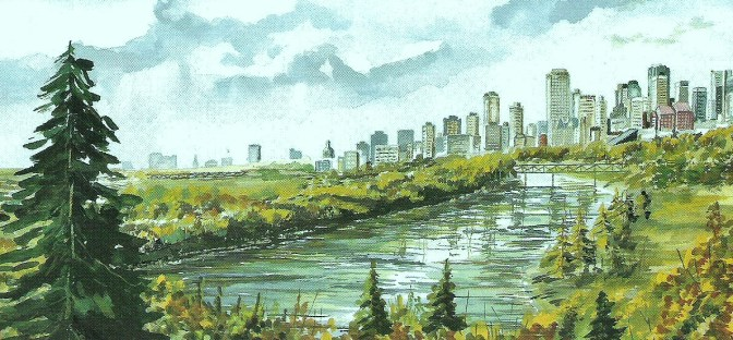 River City, the hub of Alberta for culture, my home town