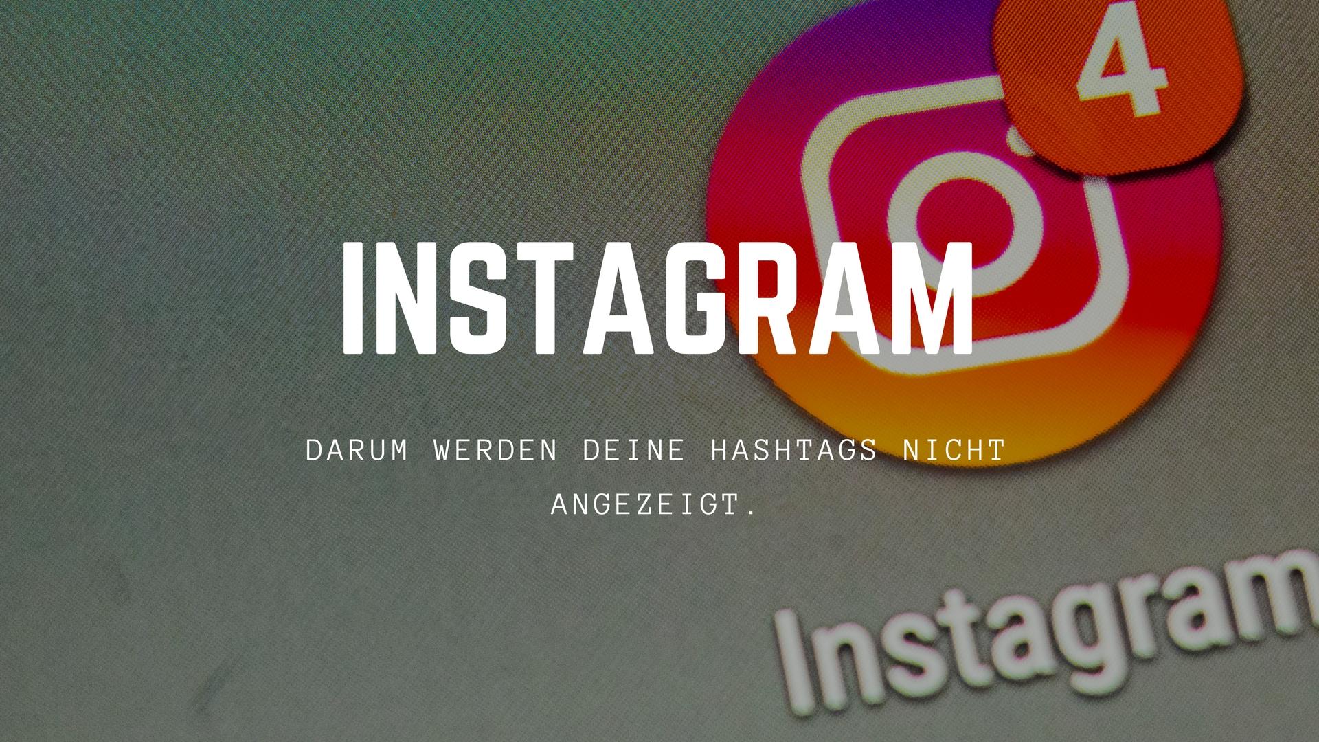 instagram-hashtags-nicht-angezeigt