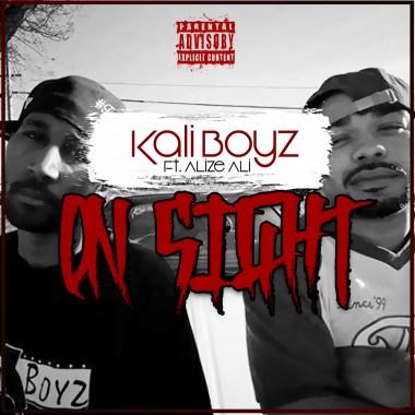 """Kali Boyz Releasing New Single """"On Sight"""" featuring Alize Ali"""