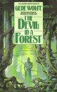 Cover of Gene Wolfe, The Devil in a Forest. Painting by Bruce Pennington (c) Bruce Pennington