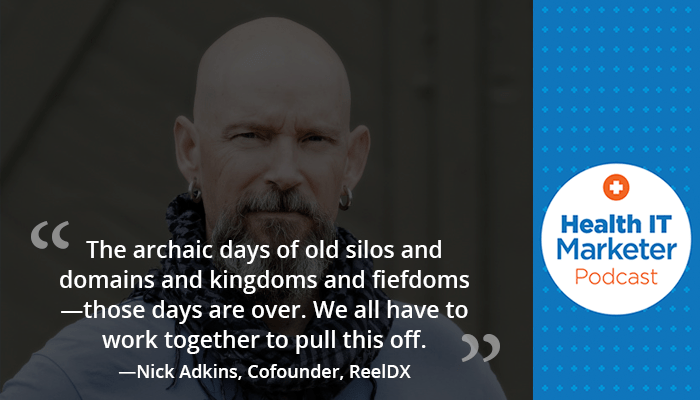 Nick Adkins on the Health IT Marketer Podcast