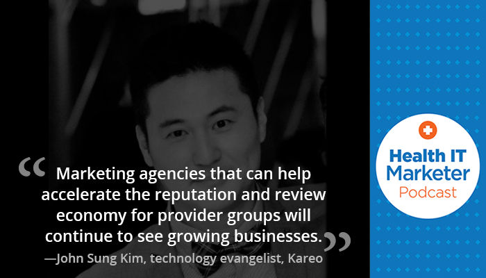 John Sung Kim on the Health IT Marketer Podcast