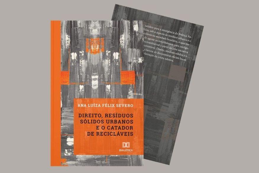 Pesquisadora lança livro sobre o papel dos catadores de recicláveis como agentes importantes na implantação da Política Nacional de Resíduos Sólidos