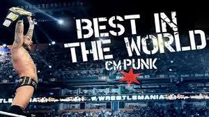 CM Punk The Best in The World Coffret 3 DVD En VF – Mise à jour