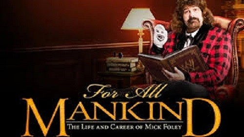 WWE: For All Mankind- The Life and Career of Mick Foley – Coffret 3 DVD en VF