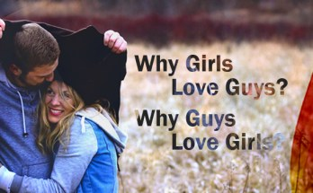 Why Girl / Guy Love