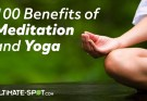 100 Benefits of Meditation and Yoga