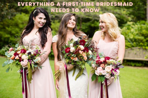 Everything a First-Time Bridesmaid Needs to Know