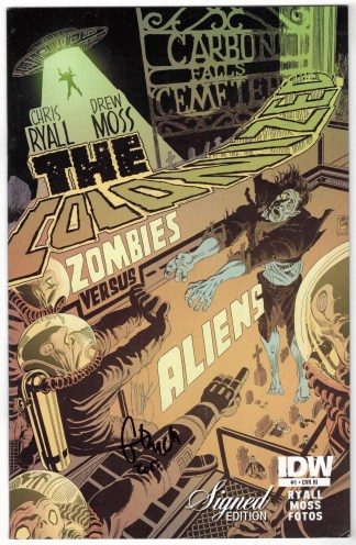 Colonized #1 Signed Edition Chris Ryall IDW 2013 Zombies vs Aliens VF/NM