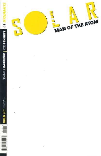 Solar Man of the Atom #1 Blank Variant Dynamite Gold Key