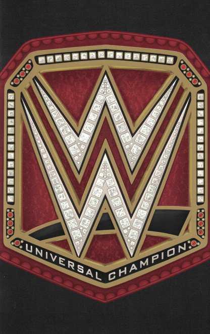WWE #1 Universal Championship Belt Party Foil Variant Boom Studios 2017