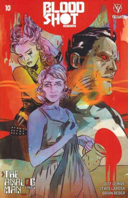 Bloodshot Reborn #10 1:10 Lotay Variant Valiant 2015