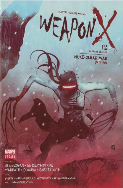 Weapon X #12 1:25 Andrea Sorrentino Variant Marvel Legacy 2017