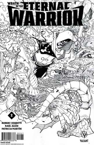 Wrath of the Eternal Warrior #2 1:50 Lafuente Black and White Variant Valiant