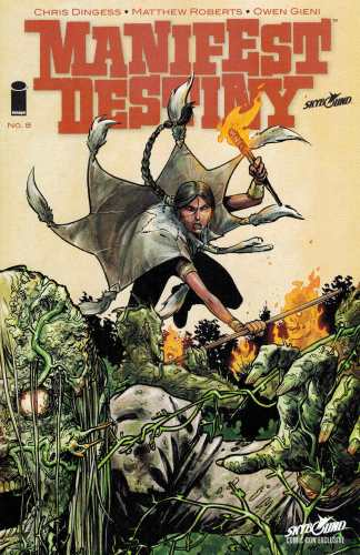 Manifest Destiny #8 SDCC Excluvie Connecting Variant San Diego Comicon