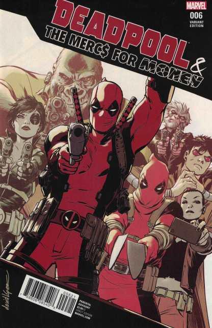 Deadpool Mercs For Money #6 1:25 David Lopez Variant NOW Marvel 2016 Ongoing