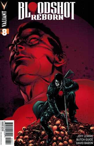 Bloodshot Reborn #8 1:20 Segovia Variant Valiant 2015