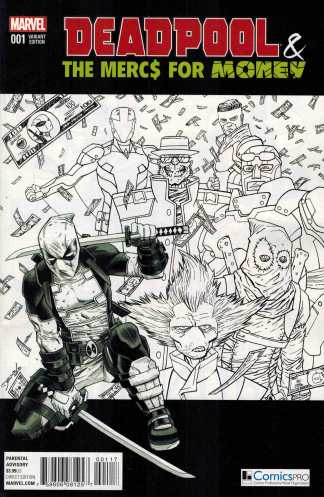 Deadpool and the Mercs for Money #1 Comicspro Exclusive Variant B&W