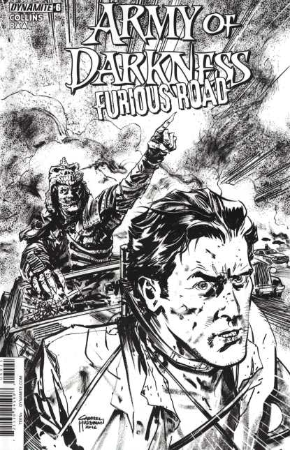 Army of Darkness Furious Road #6 1:10 Hardman Black & White Sketch Variant