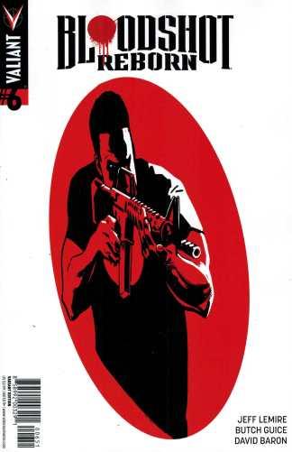 Bloodshot Reborn #6 1:10 Lieber Variant Valiant 2014