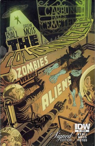 Colonized #1 Sealed Retailer Incentive Signed Variant Zombies vs Aliens