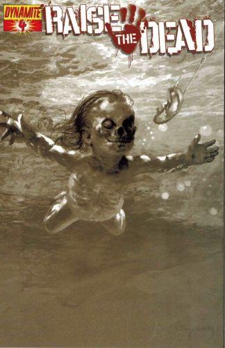 Raise the Dead #4 Arthur Suydam Black and White Nirvana Homage Variant