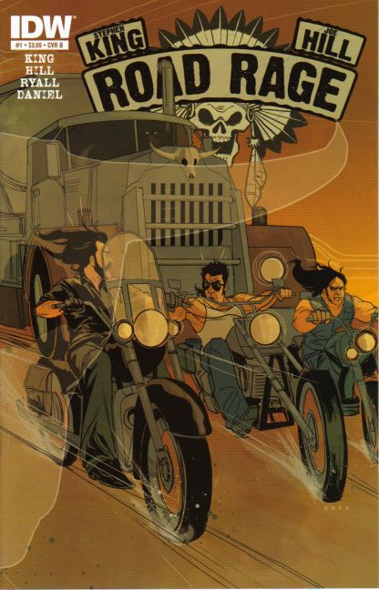 Road Rage #1 Cover B Stephen King Joe Hill
