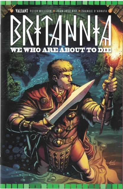 Britannia We Who Are About to Die #3 1:10 Robert Gill Cover C Valiant 2017