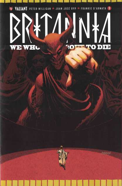 Britannia We Who Are About to Die #3 1:50 Dave Johnson Cover E Valiant 2017